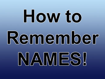 How to Remember Names!